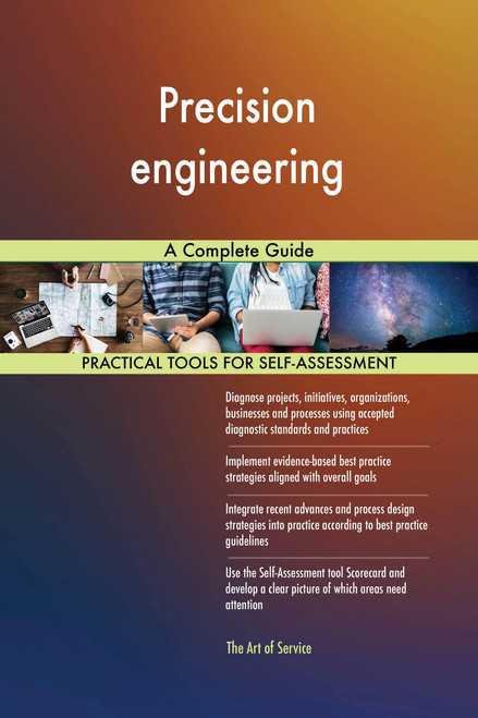 Precision engineering A Complete Guide