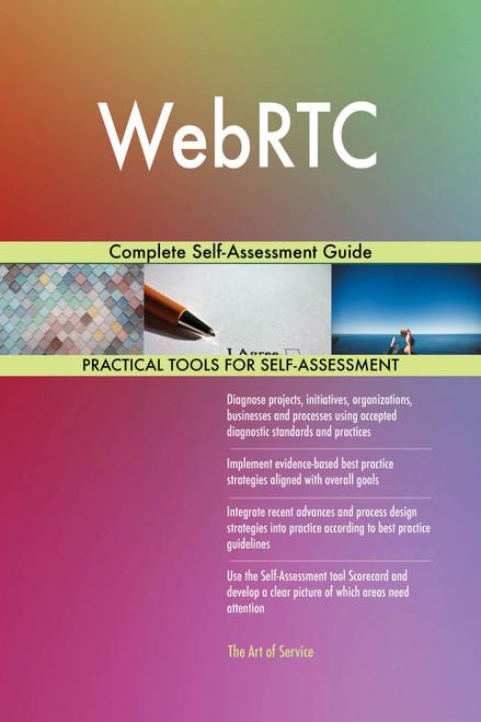 WebRTC Complete Self-Assessment Guide
