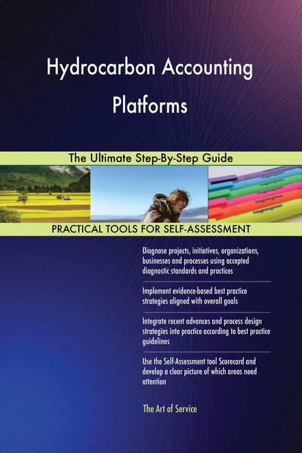 Hydrocarbon Accounting Platforms The Ultimate Step-By-Step Guide