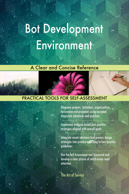 Bot Development Environment A Clear and Concise Reference