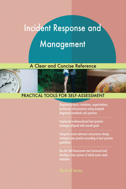 Incident Response and Management A Clear and Concise Reference