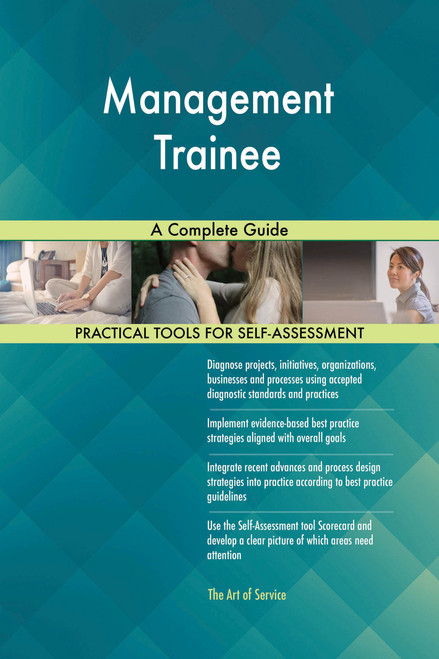 Management Trainee A Complete Guide