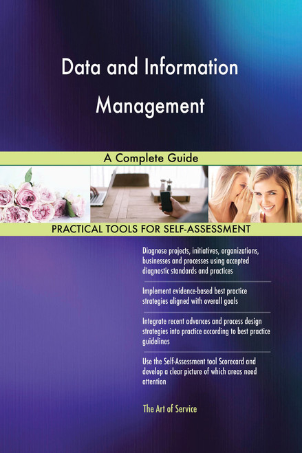 Data and Information Management A Complete Guide
