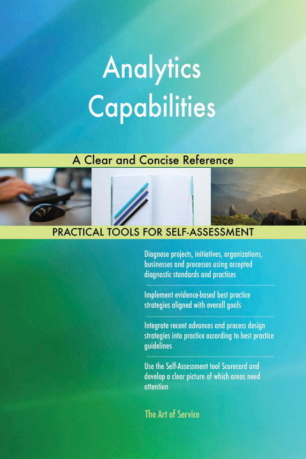 Analytics Capabilities A Clear and Concise Reference