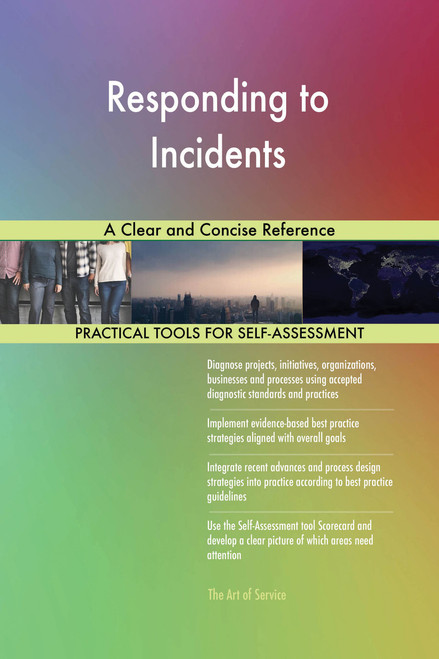 Responding to Incidents A Clear and Concise Reference