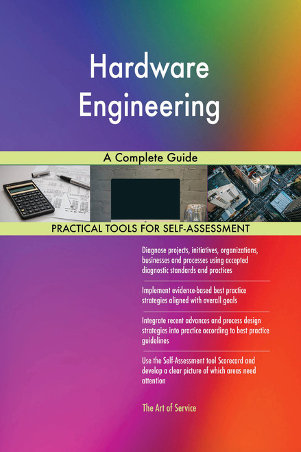Hardware Engineering A Complete Guide