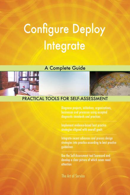 Configure Deploy Integrate A Complete Guide