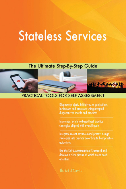Stateless Services The Ultimate Step-By-Step Guide