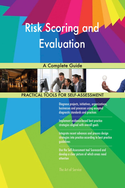 Risk Scoring and Evaluation A Complete Guide