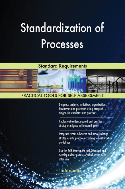 Standardization of Processes Standard Requirements