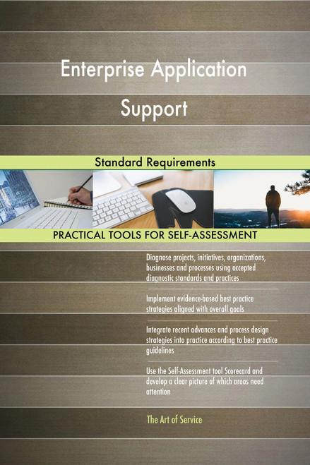 Enterprise Application Support Standard Requirements