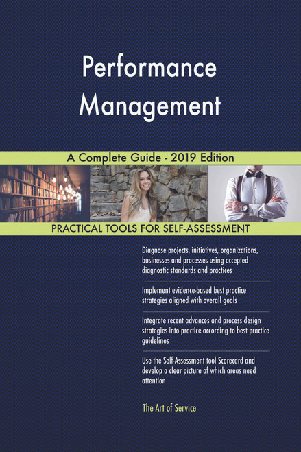Performance Management A Complete Guide - 2019 Edition