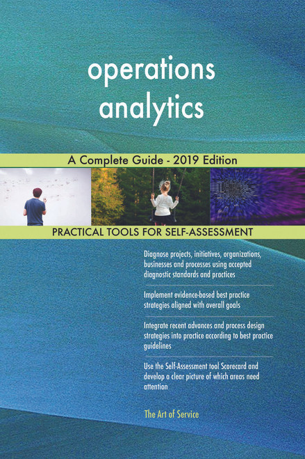 operations analytics A Complete Guide - 2019 Edition