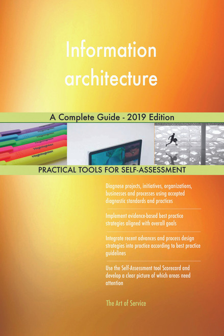 Information architecture A Complete Guide - 2019 Edition