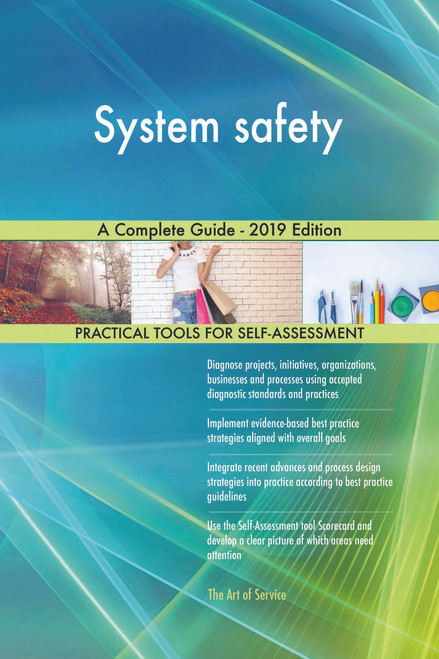 System safety A Complete Guide - 2019 Edition