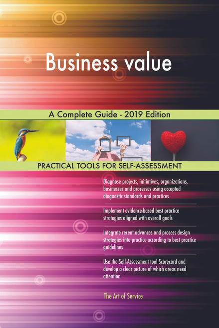 Business value A Complete Guide - 2019 Edition