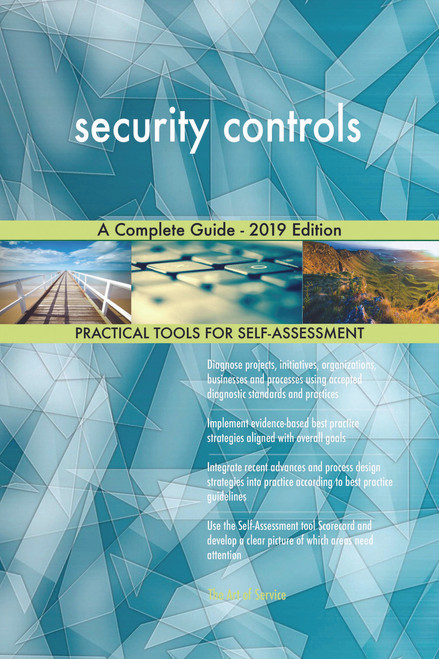 security controls A Complete Guide - 2019 Edition