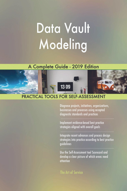 Data Vault Modeling A Complete Guide - 2019 Edition