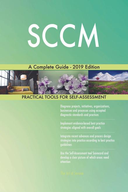 SCCM A Complete Guide - 2019 Edition