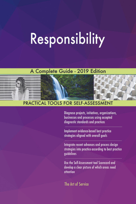 Responsibility A Complete Guide - 2019 Edition