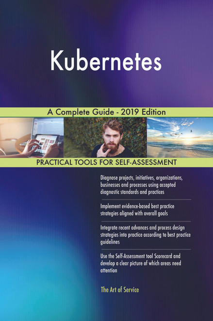 Kubernetes A Complete Guide - 2019 Edition