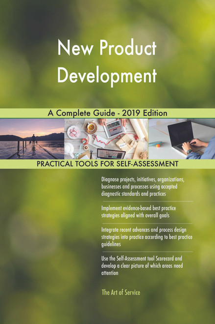 New Product Development A Complete Guide - 2019 Edition