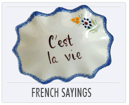 Quimper French Pottery - French Sayings