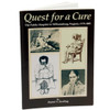Quest for a Cure