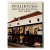 Dollhouses Miniature Kitchens and Shops