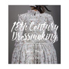 The American Duchess Guide to 18th Century Dressmaking | The Shops at Colonial Williamsburg