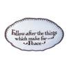 """Follow Peace"" Verse Dish    The Shops at Colonial Williamsburg"