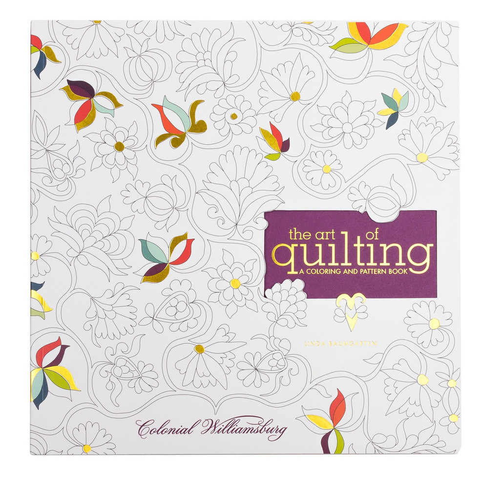 The Art of Quilting: A Coloring and Pattern Book