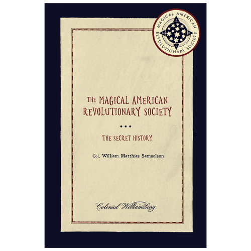 The Magical American Revolutionary Society
