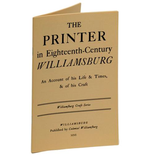 The Printer in Eighteenth-Century Williamsburg