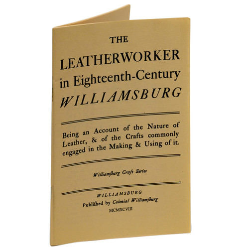 The Leatherworker in Eighteenth-Century Williamsburg