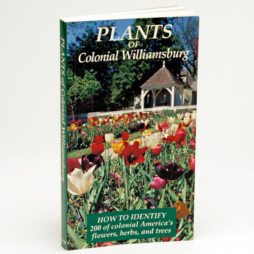 Plants of Colonial Williamsburg