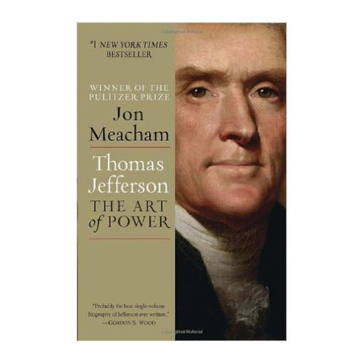 Thomas Jefferson Art of Power