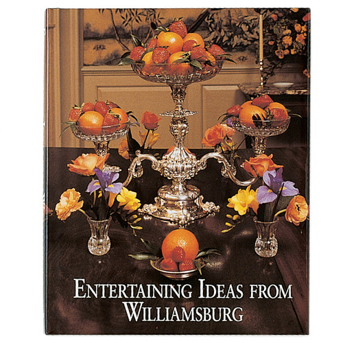 Entertaining Ideas from Williamsburg