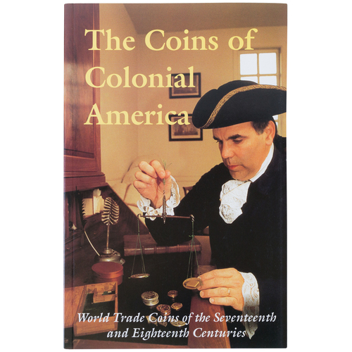 The Coins of Colonial America