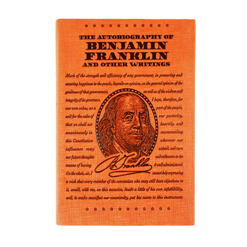 The Autobiography of Benjamin Franklin And Other Writings