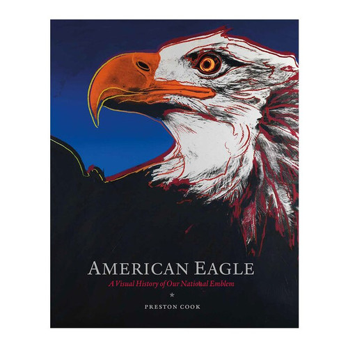 American Eagle: A Visual History of Our National Emblem | The Shops at Colonial Williamsburg
