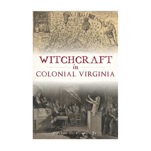 Witchcraft in Colonial Virginia | The Shops at Colonial Williamsburg