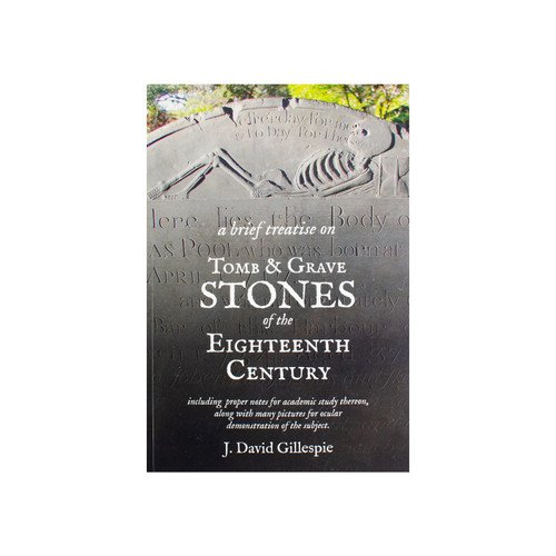A Brief Treatise on Tomb & Grave Stones of the Eighteenth Century | The Shops at Colonial Williamsburg