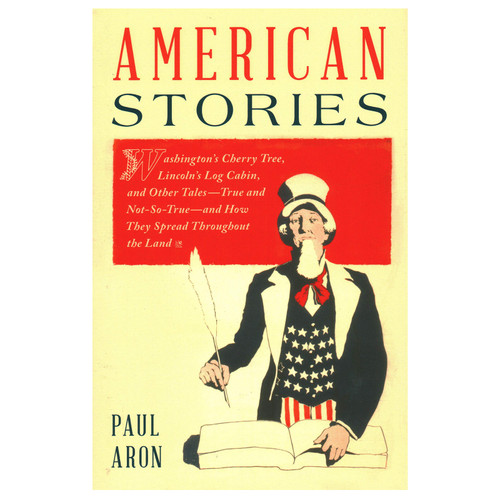 American Stories by Paul Aron   The Shops at Colonial Williamsburg