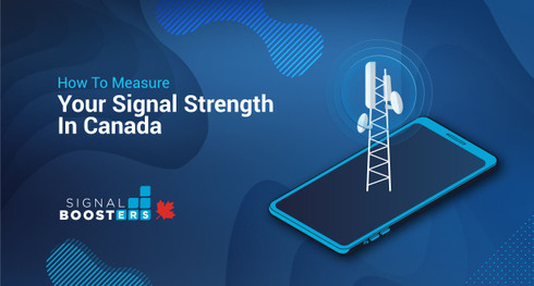 How To Measure Your Cellular Signal Strength In Canada