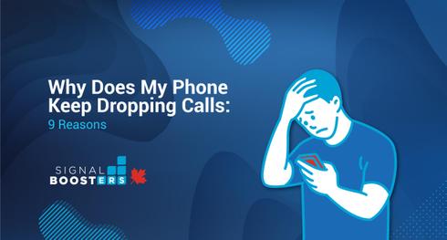 Why Does My Phone Keep Dropping  Calls: 9 Reasons