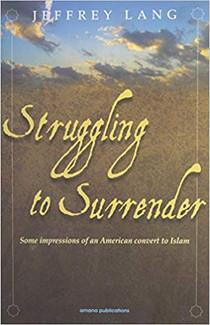 Struggling to Surrender