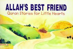 Allahs Best Friend
