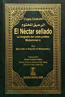 El Nectar sellado - La biografia del noble profeta Muhammad (S)