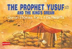 Prophet Yusuf and the Kings Dream [Book pb]
